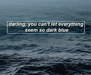 blue, quote, and grunge image