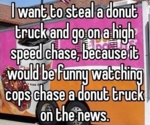 funny, donuts, and cops image