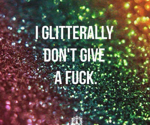 glitter and quote image