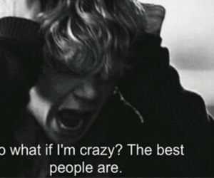 quote, crazy, and people image