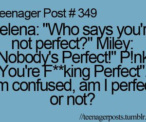 perfect, teenager post, and quote image