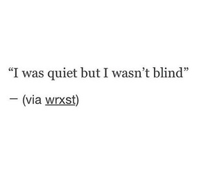 quote, quiet, and blind image