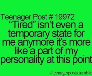 tired, teenager post, and funny image