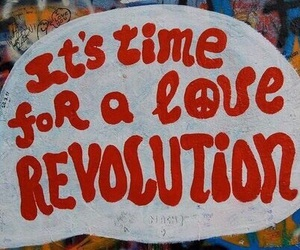 love, revolution, and peace image