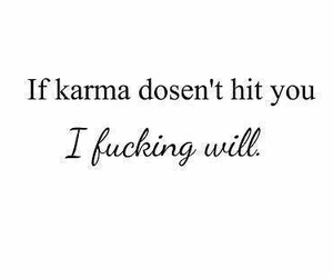 karma, hit, and quote image