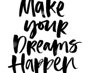 Dream, quotes, and inspiration image