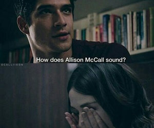 scott mccall, allison argent, and teen wolf image