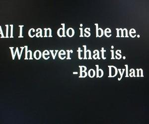 quotes, bob dylan, and text image