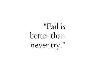 quotes, fail, and try image