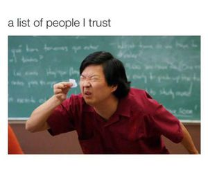 funny, trust, and list image
