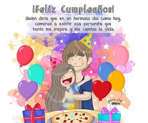 happy birthday, cumpleaños, and amor mio image