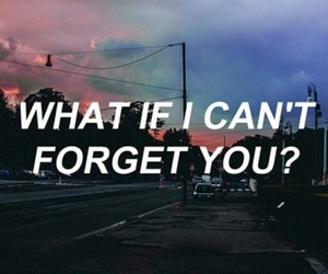 quotes, forget, and grunge image