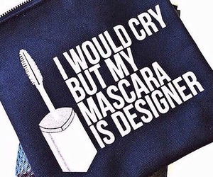 fashion, mascara, and quote image