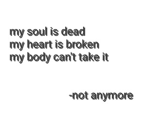 broken, dead, and quotes image