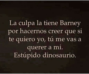 barney, frases, and querer image