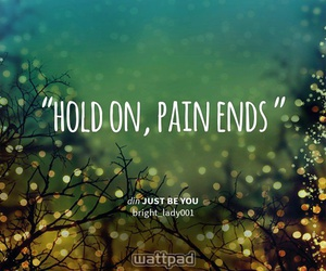 hold on and pain ends image
