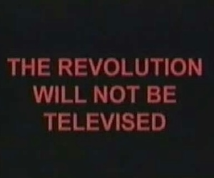 revolution, grunge, and televised image
