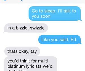 Taylor Swift, ed sheeran, and funny image