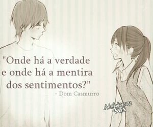 anime, dom casmurro, and frases image