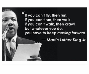 MLK, quote, and martin luther king image