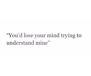 quotes, mind, and sad image