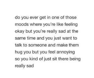 sad, quotes, and mood image