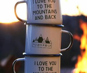 mountains, mug, and quotes image