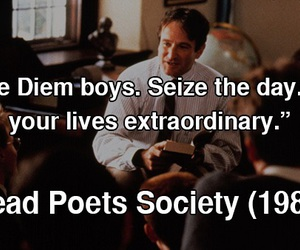 carpe diem, dead poets society, and sieze the day image