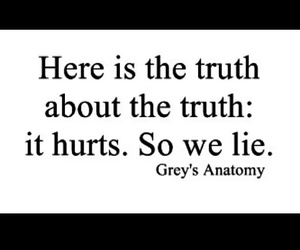 quote, grey's anatomy, and truth image