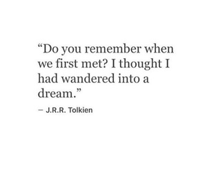 quotes, Dream, and jrr tolkien image