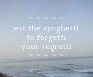 quote, spaghetti, and funny image