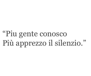 silenzio, frasi italiane, and frasi vere image