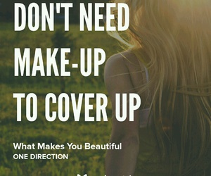 cover up, make up, and what makes you beautiful image
