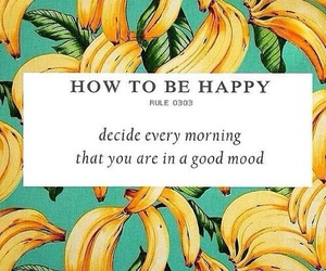 banana, good vibes, and positive image