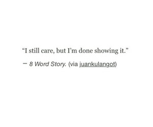 quotes, caring, and done image