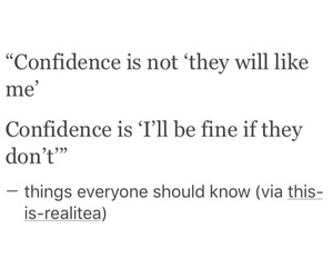 confidence, quotes, and true image