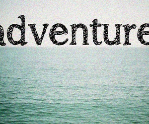 adventure, sea, and text image