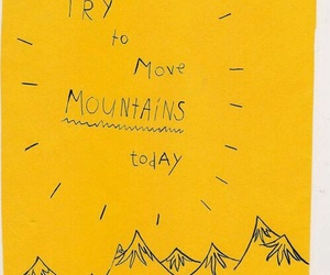 yellow, quotes, and mountains image