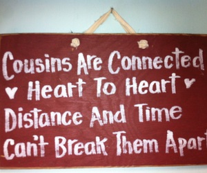 cousins, family, and quote image
