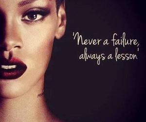 rihanna, quote, and failure image
