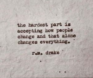 change, quote, and r.m. drake image