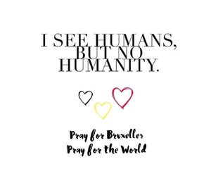 pray, pray for the world, and pray for the brussels image