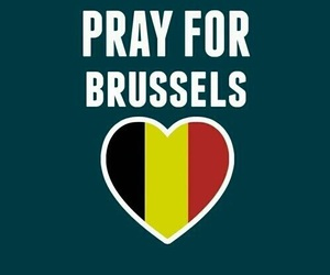 belgium, pray for brussels, and bruxelles image
