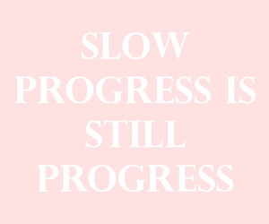 quotes, progress, and motivation image
