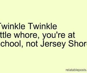 jersey shore, whore, and school image