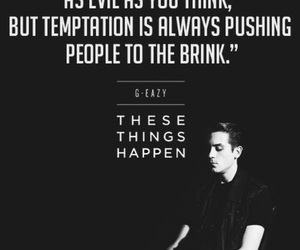 quotes, these things happen, and g eazy image