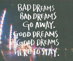 Dream, quotes, and bad image