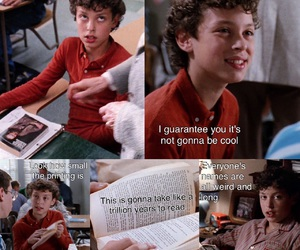 come on, complain, and freaks and geeks image