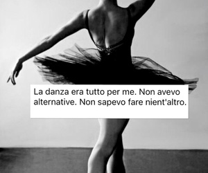 ballerina, danza, and frasi image