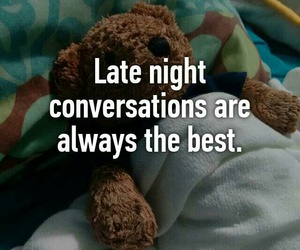 conversation, Late, and quotes image